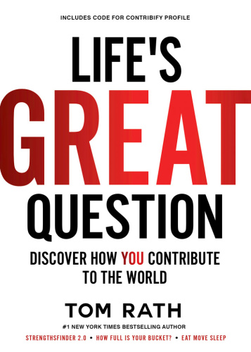 Life's Great Question  Discover How You Contribute To The World