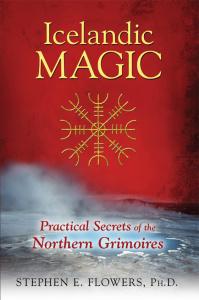 Icelandic Magic - Practical Secrets of the Northern Grimoires