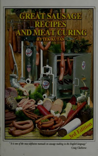 Great Sausage Recipes and Meat Curing Revised Edition