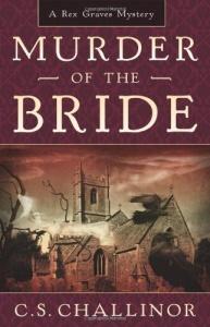 Murder of the Bride - C S  Challinor