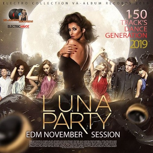 Luna Party  EDM November Session