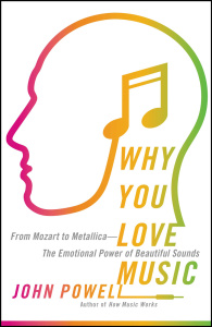 Why You Love Music - From Mozart to Metallica -The Emotional Power of Beautiful So...
