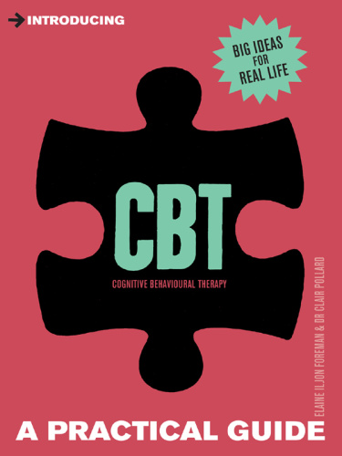 Introducing Cognitive Behavioural Therapy