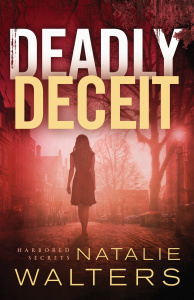 Deadly Deceit (Harbored Secrets, n  2) by Natalie Walters