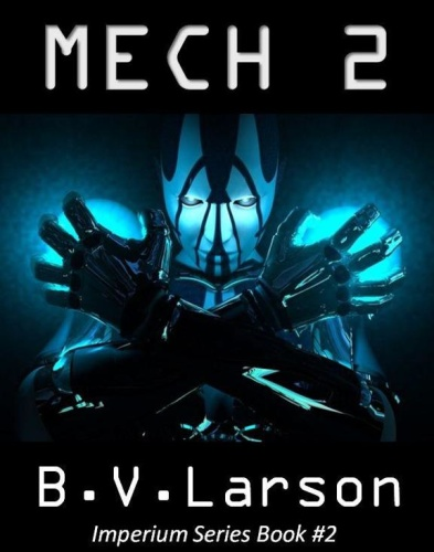 Imperium    Mech 02 The Savant   B V Larson 02