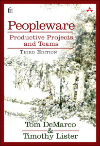 Peopleware - Productive Projects and Teams, 3rd edition