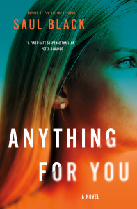 Anything for You by Saul Black