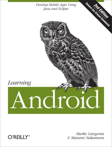 Learning Android- Develop Mobile Apps Using Java and Eclipse, 2nd Edition