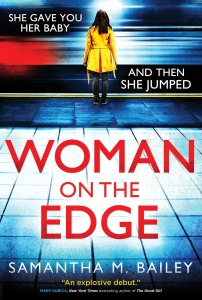 Woman on the Edge by Samantha M  Bailey