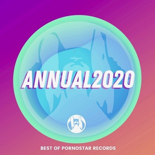 Annual 2020 (Best Of PornoStar Records) (2019)