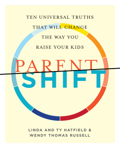 ParentShift - Ten Universal Truths That Will Change the Way You Raise Your Kids