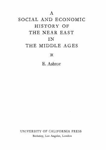 A Social and Economic History of the Near East in the Middle Ages
