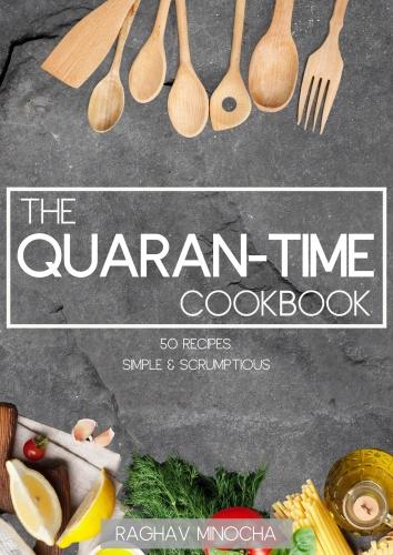 The Quaran Time CookBook