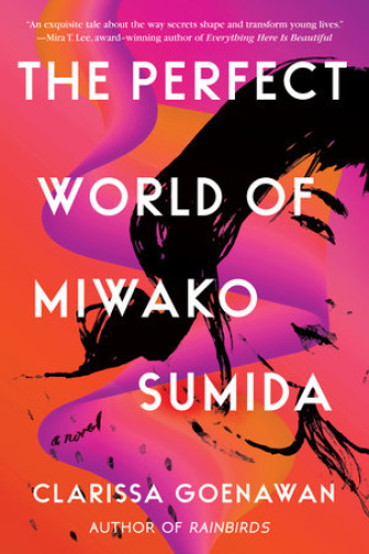 The Perfect World of Miwako Sumida by Clarissa Goenawan
