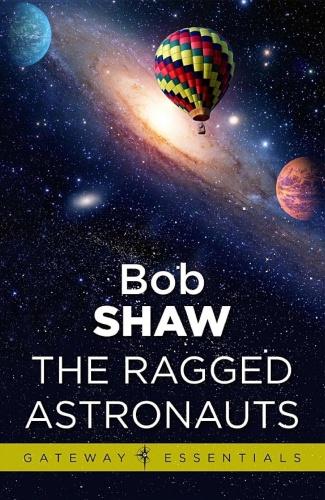 1986 The Ragged Astronauts - Bob Shaw