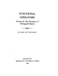 Functional Operators, Volume II- The Geometry of Orthogonal Spaces