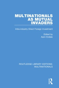 Multinationals Multinationals as Mutual Invaders Intra-industry Direct Foreign Inv...