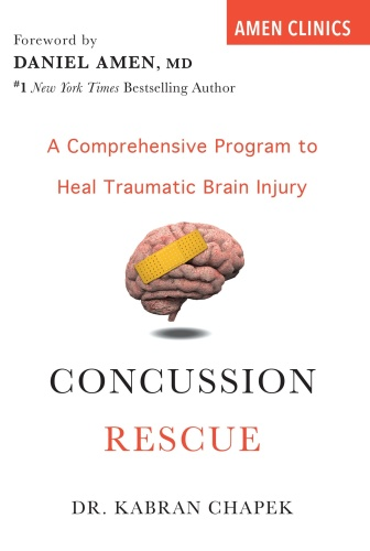 Concussion Rescue- A Comprehensive Program to Heal Traumatic Brain Injury