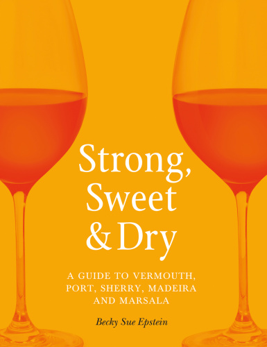 Strong, Sweet and Dry - Becky Sue Epstein