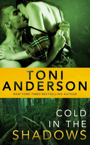Toni Anderson   [Cold Justice 05]   Cold in the Shadows