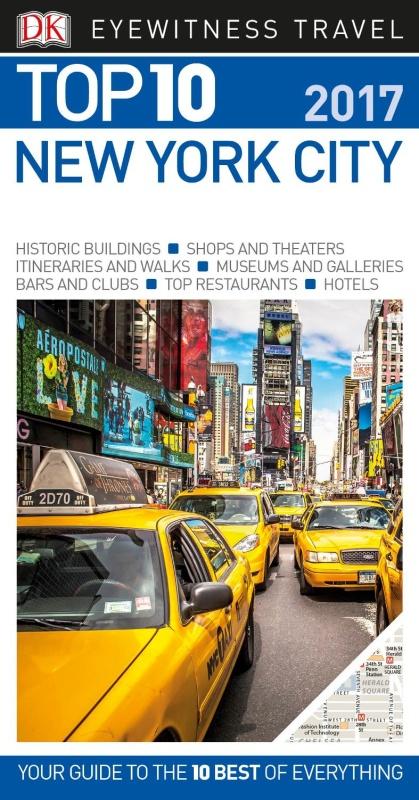 DK Eyewitness Top 10 Travel Guide - New York City 2017 (2016)
