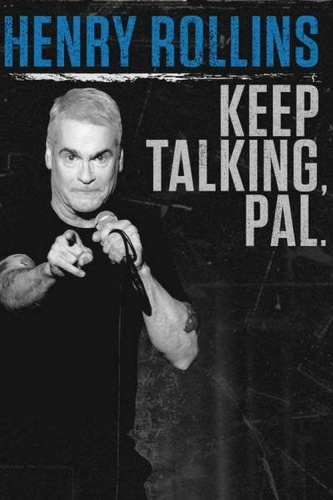 Henry Rollins Keep Talking Pal 2018 WEBRip XviD MP3-XVID