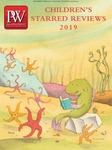 Publishers Weekly - Children ' s Starred Reviews (2019)