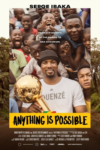 Anything Is Possible A Serge Ibaka Story 2019 1080p CRAV WEBRip DD5 1 x264-NTb