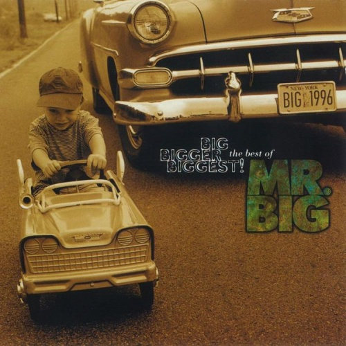 Mr  Big   Big Bigger Biggest (The Best Of Mr  Big) (1996)