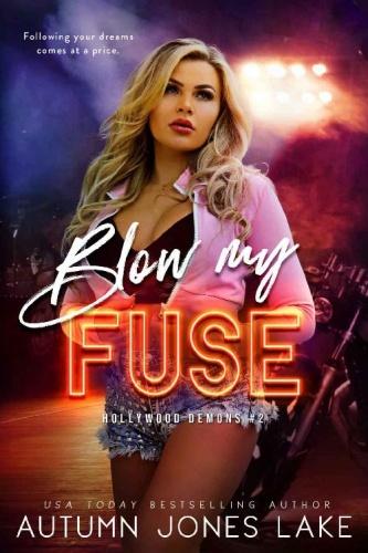 Blow My Fuse (Hollywood Demons - Autumn Jones Lake