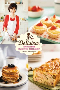Delicious- Recipes From My Gluten Free Bakery