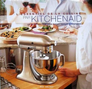 The Ultimate Mixer Cookbook- 150 International Recipes Made Effortlessly
