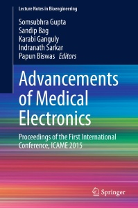 Advancements of Medical Electronics Proceedings of the First International Confere...