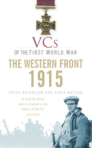 VCs of the First World War- 1915 The Western Front