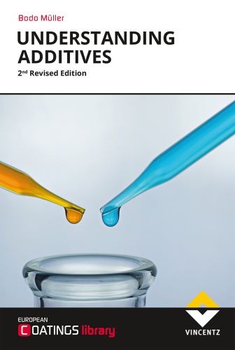 Understanding Additives 2nd Revised Edition