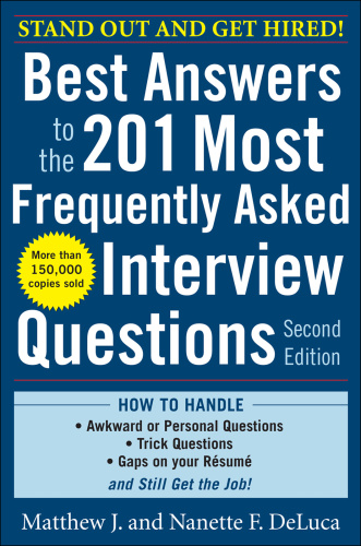 Best Answers to the 201 Most Frequently Asked Interview Questions (2nd Edition)