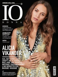 Alicia Vikander -          Io Donna Magazine (Italy) February 2018.