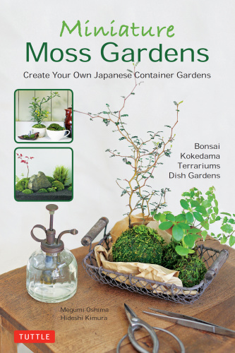 Miniature Moss Gardens - Megumi Oshima