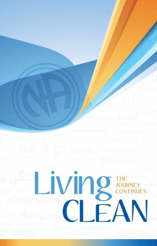 Living Clean - The Journey Continues