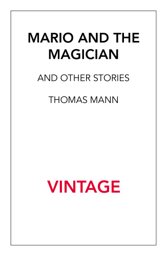 Mario and The Magician & other stories (Vintage Classics)