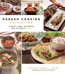 Korean Cooking Favorites   Hyegyoung K Ford