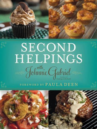 Second Helpings by Johnnie Gabriel