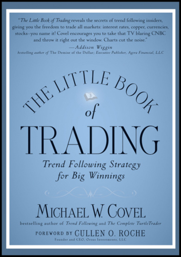 The Little Book of Trading Trend Following Strategy for Big Winnings