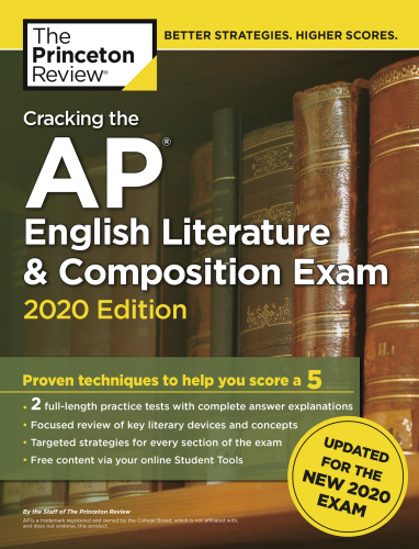 Cracking the AP English Literature & Composition Exam, 2020 Edition- Practice Test...