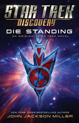 Star Trek  Discovery  Die Standing by John Jackson Miller