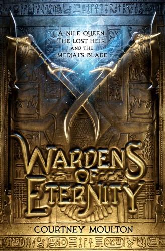Wardens of Eternity by Courtney Allison Moulton