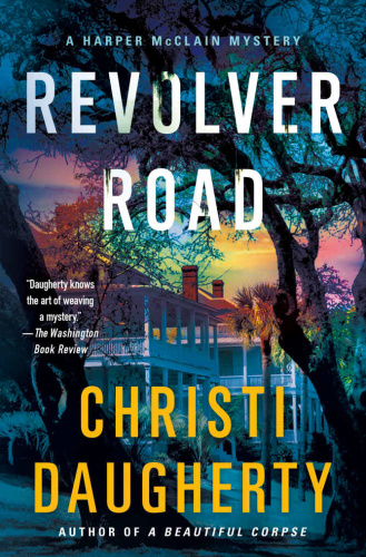 Revolver Road by Christi Daugherty