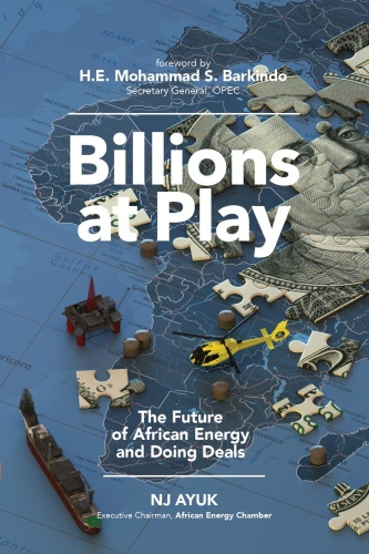 Billions at Play  The Future of African Energy and Doing Deals