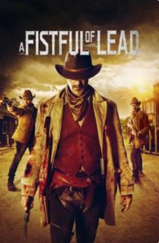 A Fistful Of Lead 2018 WEBRip XviD MP3-XVID