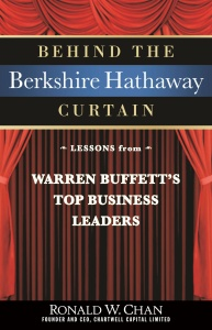 Behind the Berkshire Hathaway Curtain by Ronald Chan